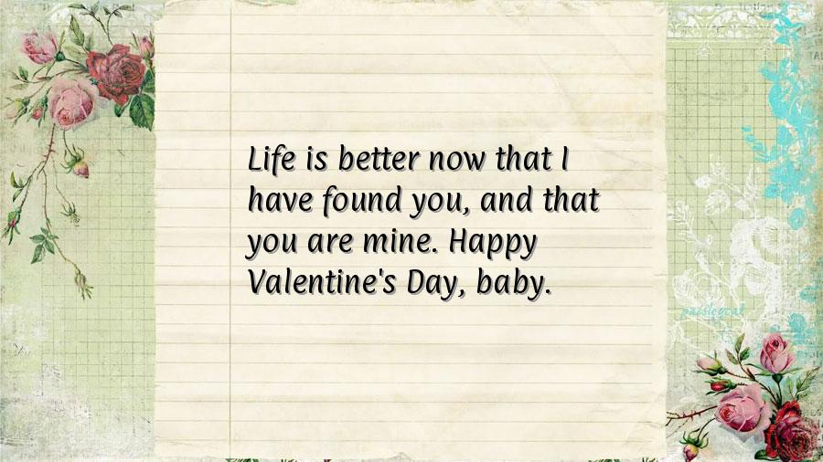... have found you, and that you are mine. Happy Valentine's Day, baby